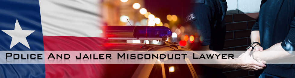 Texas Police Misconduct Lawyers